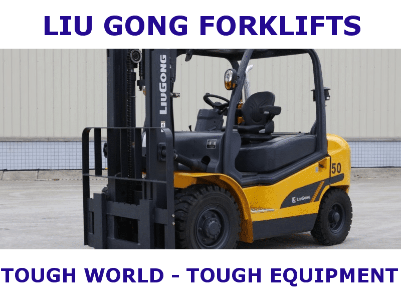LIUGONG Forklifts— Tough World —— Tough Equipment —